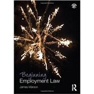 Beginning Employment Law by Marson; James, 9780415658966