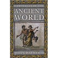 Chronicles of the Ancient World by Haywood, John, 9781848668966