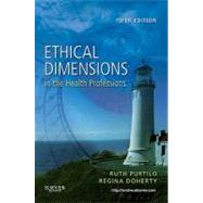 Ethical Dimensions in the Health Professions by Purtilo, Ruth B., 9781437708967