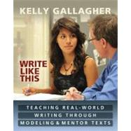Write Like This by Gallagher, Kelly, 9781571108968