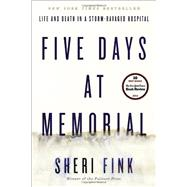 Five Days at Memorial by FINK, SHERI, 9780307718969