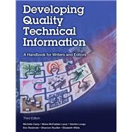 Developing Quality Technical Information A Handbook for Writers and Editors by Carey, Michelle; Lanyi, Moira McFadden; Longo, Deirdre; Radzinski, Eric; Rouiller, Shannon; Wilde, Elizabeth, 9780133118971