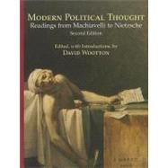 Modern Political Thought : Readings from Machiavelli to Nietzsche by Wootton, David, 9780872208971