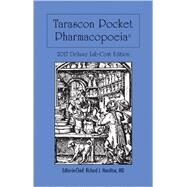 Tarascon Pocket Pharmacopoeia 2017: Deluxe Lab- coat Edition by Hamilton, MD, FAAEM, FACMT, FACEP, Editor in Chief, Richard J., 9781284118971