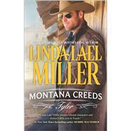Montana Creeds: Tyler by Miller, Linda Lael, 9780373788972