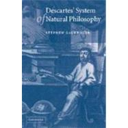 Descartes' System of Natural Philosophy by Stephen Gaukroger, 9780521808972