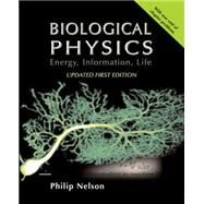 Biological Physics with New Art by David Goodsell by Nelson, Philip, 9780716798972
