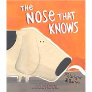 The Nose That Knows by Doyle, Malachy; Barroux, 9781472378972