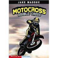 Motocross Double-cross by Maddox, Jake, 9781598898972