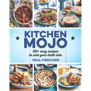 Kitchen Mojo by Mercurio, Paul, 9781741968972