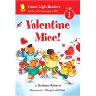 Valentine Mice! by Cushman, Doug; Roberts, Bethany, 9780544808973