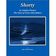 Shorty by Henderson, James Glassco, 9781412038973