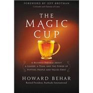 The Magic Cup by Behar, Howard; Brotman, Jeffrey, 9781455538973