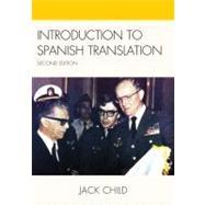 Introduction to Spanish Translation by Child, Jack, 9780761848974