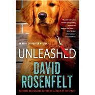 Unleashed An Andy Carpenter Mystery by Rosenfelt, David, 9781250048974