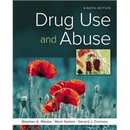 Drug Use and Abuse by Maisto, Stephen A.; Galizio, Mark; Connors, Gerard J., 9781337408974