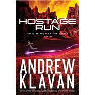 Hostage Run by Klavan, Andrew, 9781401688974