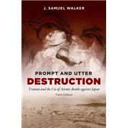Prompt and Utter Destruction by Walker, J. Samuel, 9781469628974