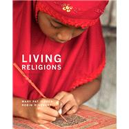 Living Religions by Fisher, Mary Pat; Rinehart, Robin, 9780134168975