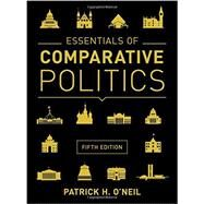 Essentials of Comparative Politics by O'Neil, Patrick H., 9780393938975