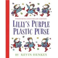 Lilly's Purple Plastic Purse by Henkes, Kevin, 9780688128975