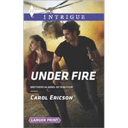 Under Fire by Ericson, Carol, 9780373748976