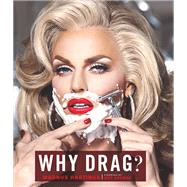 Why Drag? by Hastings, Magnus; George, Boy, 9781452148977