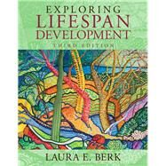 Exploring Lifespan Development, Books a la Carte Plus NEW MyLab Human Development with Pearson eText -- Access Card Package by Berk, Laura E., 9780205968978