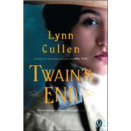 Twain's End by Cullen, Lynn, 9781476758978