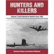 Hunters and Killers by Polmar, Norman; Whitman, Edward, 9781612518978