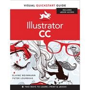 Illustrator CC Visual QuickStart Guide by Weinmann, Elaine; Lourekas, Peter, 9780321928979