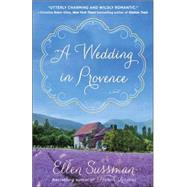 A Wedding in Provence by Sussman, Ellen, 9780345548979