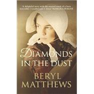 Diamonds in the Dust by Matthews, Beryl, 9780749018979