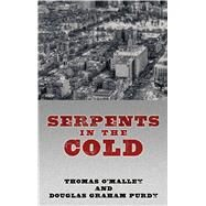 Serpents in the Cold 9781410478979N