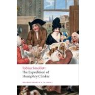 The Expedition of Humphry Clinker by Smollett, Tobias; Knapp, Lewis M.; Boucé, Paul-Gabriel, 9780199538980