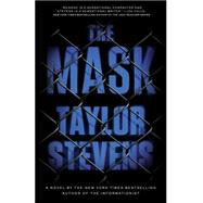 The Mask by Stevens, Taylor, 9780385348980