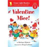 Valentine Mice! by Cushman, Doug; Roberts, Bethany, 9780544808980