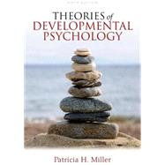 Theories of Developmental Psychology by Miller, Patricia H., 9781429278980