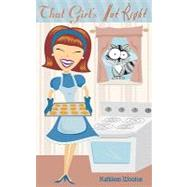 That Girl's Not Right by Wooton, Kathleen, 9781934938980