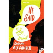 He Said, She Said by Alexander, Kwame, 9780062118981