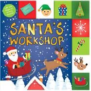 Lift-the-Flap Tab: Santa's Workshop by Priddy, Roger, 9780312518981