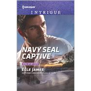 Navy SEAL Captive by James, Elle, 9780373698981