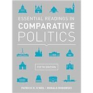 ESSENTIAL READINGS IN COMPARATIVE POLITICS by O'Neil, Patrick H.; Rogowski, Ronald, 9780393938982
