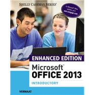 Enhanced Microsoft Office 2013 Introductory by Vermaat, Misty E., 9781305408982