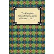 The Complete Tales of Henry James by James, Henry, 9781420938982