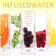 Infused Water by Tarhuni, Dalila, 9781510708983