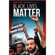 Black Lives Matter by Edwards, Sue Bradford; Harris, Duchess, Ph.D., 9781624038983