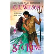 The Sea King by Wilson, C. L., 9780062018984