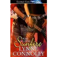 Pure Wildfire : Sunfire by Connolly, Lynne, 9781419958984