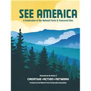 See America by National Parks Conservation Association; Creative Action Network, 9781452148984